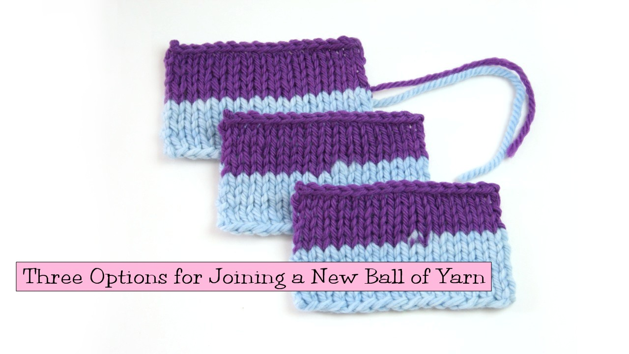 Knitting Russian Join Tutorial : Three options for joining a new ball of yarn v e r y p i
